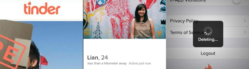 I'm Quitting Tinder. Written by Lian Buan for SubSelfie.com